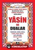 Yasin ve Dualar