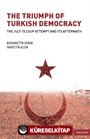 The Triumph of Turkish Democracy