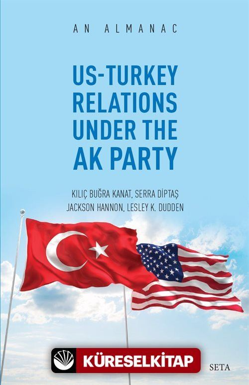 An Almanac Us-Turkey Relations Under The Ak Party