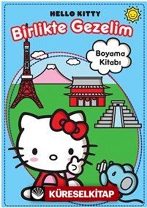 Hello Kitty Birlikte Gezelim Boyama Kitabi Kollektif 20