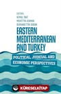 Eastern Mediterranean and Turkey Political, Judicial, and Economic Perspectives