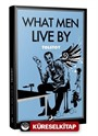 What Men Live By