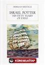 Israel Potter: His Fifty Years of Exiles