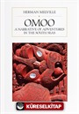 Omoo: A Narrative of Adventures in the Sout Seas